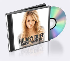 Hilari Duff - Most Wanted